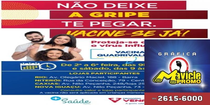 Drogaria Venancio promove campanha de vacinação contra a gripe